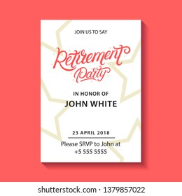 Retirement party invitation. Retirement party hand written lettering. Modern brush calligraphy. Template for greeting card, poster, logo, badge, icon, banner. Vector illustration.