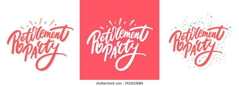 Retirement party. Vector Vector handwritten lettering banners set.