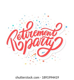 Retirement party. Vector lettering banner.