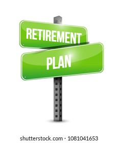 Retirement plan sign. Vector illustration design over white background.