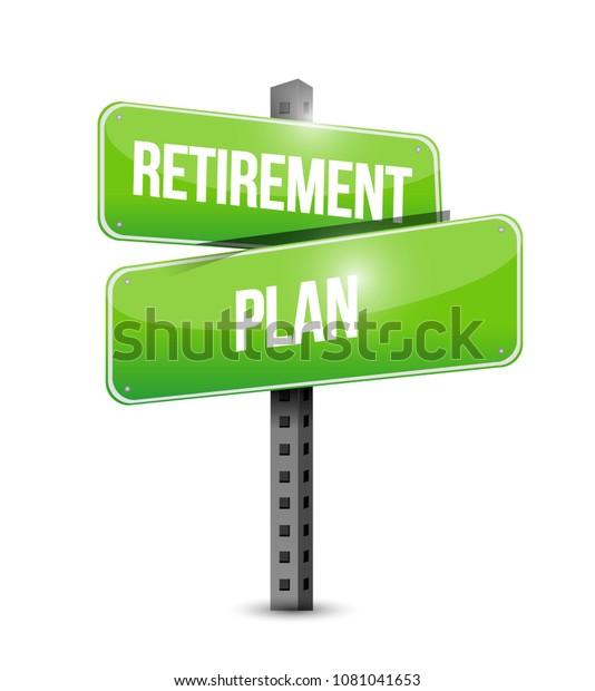Retirement plan sign. Vector illustration design over white background.