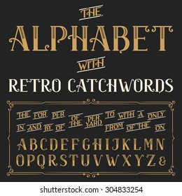 Retro alphabet font. Ornate letters and catchwords the, for, a, from, with, by etc. Stock vector typography.