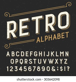 Retro alphabet font. Serif type letters, numbers and symbols. on a dark distressed scratched background. Stock vector typography for labels, headlines, posters etc.