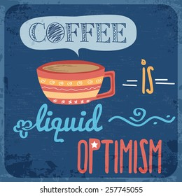 Retro background with coffee quote, vector format