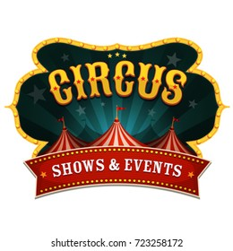 Retro Circus Banner/ Illustration of a retro circus red poster banner, with marquee, big top, and sunbeams