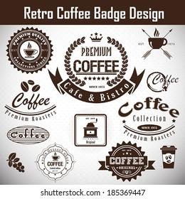 Retro Coffee badge .Vector