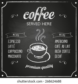 Retro coffee typography sign on a chalkboard. Can be used as menu board for restaurant or bars.