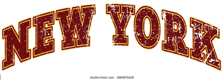 Retro college font typography new york slogan print with grunge texture for tee - t shirt and sweatshirt - hoodie