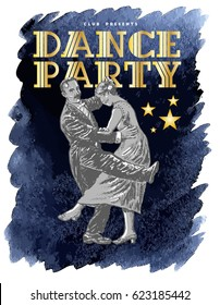 Retro Dance Party Poster Template. Private dancers. Couple dancing. Vintage vector lineart engraving style. Art Deco Epoch 1920's 1930's and 1940's style. Gold on watercolour background