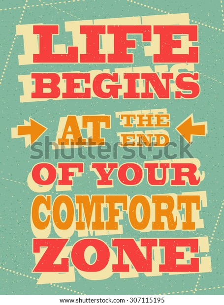Retro design motivational  poster or postcard quote Life begins at the end of your comfort zone