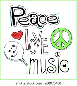 Retro design of Peace, Love and Music with hand-written fonts.