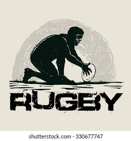 Retro design Rugby for poster or t-shirt print with rugby player and grunge fonts . vector illustration