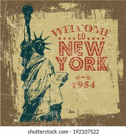 """Retro design """"Welcome to New York"""" with Statue of Liberty and vintage fonts. vector illustration."""