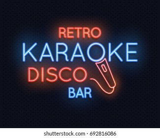 Retro disco karaoke bar neon light sign vector illustration. Neon light lamp glowing, karaoke club illumination