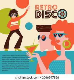 Retro disco party. Vector illustration, poster in retro style. Guy and girl wearing sunglasses at the disco. Girl holding a cocktail. In the background, a guy with a retro hairstyle dancing.