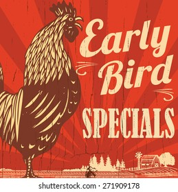 Retro early bird specials sign with hand drawn rooster crowing in the farm, vector