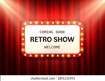 Retro frame red curtain. Cinema or circus banner vintage theater lighting sign with show announcement luminous square billboard with glowing bulbs. Luxury add signboard with copy space vector backdrop