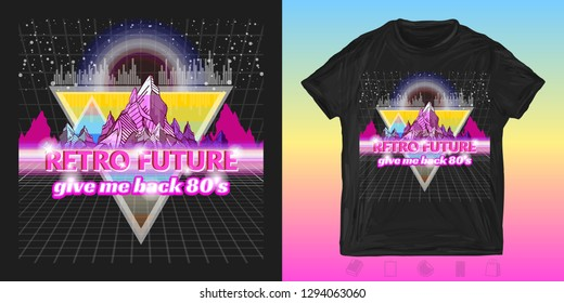 Retro future, slogan give me back 80's. Print for t-shirts and another, trendy apparel design. futuristic landscape, mountains. Sci-Fi art