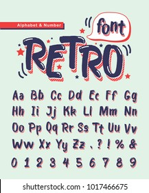 Retro handwritten alphabet letters and number. Old school, retro doodle font or typeface for title, headline, poster, comics, layout or design.