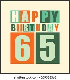 Retro Happy birthday card. Happy birthday 65 years. Gift card. Vector illustration