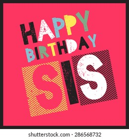 Happy birthday sister card stock images royalty free images retro happy birthday card on grunge background happy birthday sis vector illustration bookmarktalkfo Gallery
