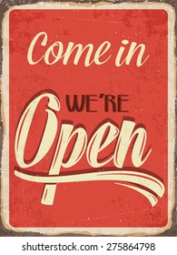 "Retro metal sign ""Come in we're open"", eps10 vector format"