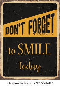 """Retro metal sign """"Don't forget to smile today"""", eps10 vector format"""