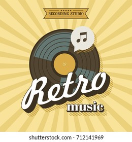 Retro music. Vector poster in retro style. The vinyl record. Vector emblem. Recording Studio