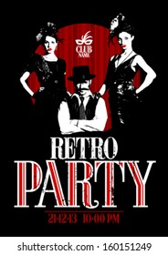Retro party design with old-fashioned girls and man gangster.