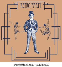 Retro party design with old-fashioned girls and gentlemen. Art Deco and Nouveau Gatsby Epoch 1920's 1930's and 1940's Style. Vector vintage illustration
