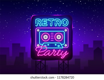 Retro Party neon poster, card or invitation, design template. Retro tape recorder cassettes neon sign, light banner. Back to the 90s. Vector illustration in trendy 80s-90s neon style. Billboard