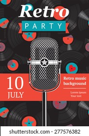 Retro party poster. Design template with a vintage microphone and vinyl records on the background.