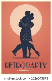Retro Party Poster. Silhouettes of couple wearing retro clothes dancing