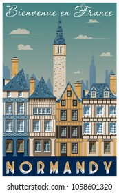 Retro poster about traveling to Normandy, France. Handmade drawing vector illustration. Vintage style. All buildings - customizable different objects.