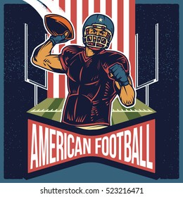 Retro poster of American Football player throwing the ball vector illustration. Isolated artwork object. Suitable for tailgate parties, football invites and any print media need.
