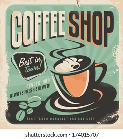 Retro poster for coffee shop on old paper texture.