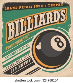 Retro poster design for billiards tournament. Vintage ad concept with eight ball game. Sport and leisure theme on old paper texture.