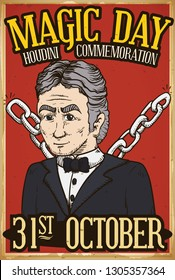 Retro poster with Harry Houdini portrait with chains to commemorate his death and career as escape artist and magician during Magic Day this 31st October.