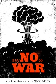 Retro poster Say no to war