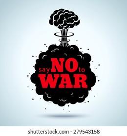 Retro poster Say no to war
