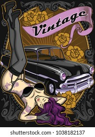 Retro poster with sexy tattooed old school classic style woman in underwear with vintage automobile on background.Hand drawn vector art composition.Traditional classic style tattoos on beautiful girl.