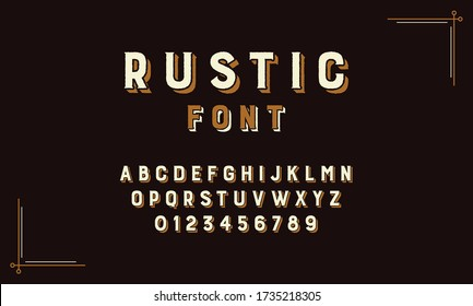 Retro Rustic Alphabet Vector Font. Type letters, numbers and punctuation marks. Distressed rustic vintage design vector font. Type design with a rustic, old west, or circus sign quality.