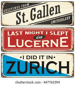Retro rusty tin sign collection with Switzerland city names on old damaged texture. Places to visit and remember.