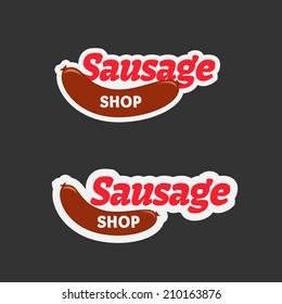 Retro sausage label badge sticker logo for food wagon, roadside eatery, shop, fast food restaurant or meat market, vector illustration