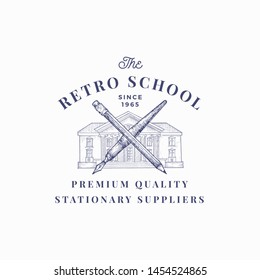 The Retro School Suppliers Abstract Vector Sign, Symbol or Logo Template. Knowledge Building with Crossed Pen and Pencil Sketch with Classy Retro Typography. Vintage Luxury Education Emblem. Isolated.