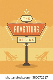 Retro Sign Billboard Typographic Quote Poster Design. The Adventure Begins. American signage style vector background. Quote Sign, Retro Quote Design, Quote Design, Motivation poster, 1950s Style