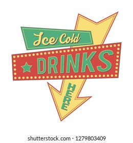 Retro sign.  Ice cold drinks here