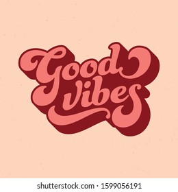 Retro Style Good Vibes - Tee Design For Printing