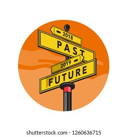Retro style illustration of a directional signpost showing 2018 Past and 2019 Future sign direction set inside circle on isolated background.