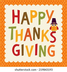 Retro Thanksgiving card or menu template in vintage colors with hand made text greeting and cute owl. Cream background with orange polka dots border.